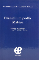 Evanjelium podľa Matúša - Wuppertálska študijná Biblia