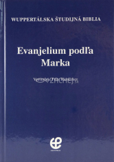 Evanjelium podľa Marka - Wuppertálska študijná Biblia
