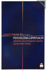 Psychológia a spiritualita - základné psychologické aspekty duchovného života