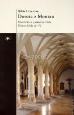 Dorota z Montau - Mystička a patronka řádu Německých rytířů
