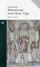 Blahoslavená Anna Marie Taigi - Matka rodiny