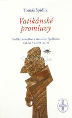 Vatikánské promluvy - Cyklus A (2010–2011) - Nedělní zamyšlení s Tomášem Špidlíkem
