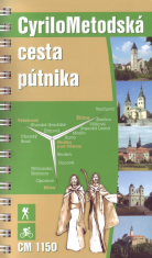 CyriloMetodská cesta pútnika - Nitra - Velehrad - Žilina