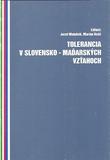 Tolerancia v slovensko-maďarských vzťahoch
