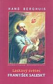 Laskavý světec František Saleský