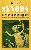 Synoda o zasvěceném životě - Poselství synody a svědectví účastníků