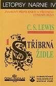 Letopisy Narnie IV - Stříbrná židle