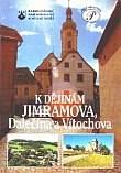 K dějinám Jimramova, Dalečína a Vítochova