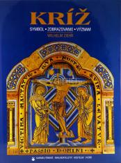 Kríž - symbol, zobrazovanie, význam
