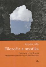 Filozofia a mystika - Duchovný vývoj človeka z hľadiska mystík svetových náboženstiev
