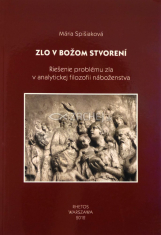 Zlo v Božom stvorení - Riešenie problému zla v analytickej filozofii náboženstva