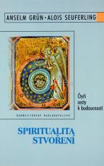 Spiritualita stvoření - Čtyři cesty k budoucnosti