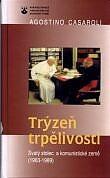 Trýzeň trpělivosti - Svatý stolec a komunistické země (1963-1989)