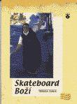 Skateboard Boží