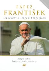 Pápež František - Rozhovory s Jorgem Bergogliom