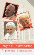 Pápeži humorne - príbehy a anekdoty