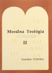 Morálna Teológia II. - Prikázania