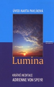 Lumina - Krátke meditace Adrienne von Speyr