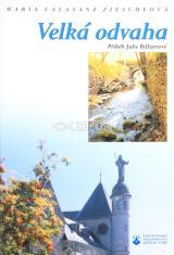 Velká odvaha - Vyprávění o životě svaté Julie Billiartové