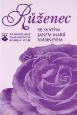 Růženec se svatým Janem Marii Vianeyem