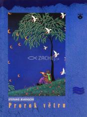 Prorok větru - Tajemství duše na pomezí poezie a kontemplace za tichého svítaní