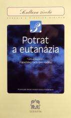 Potrat a eutanázia - zväzok 3