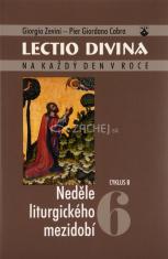 Lectio Divina (06) - Neděle liturgického mezidobí - cyklus B