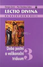 Lectio divina (03) - Doba postní a velikonoční triduum
