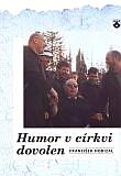 Humor v církvi dovolen