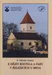 Z dějin kostela a fary v Želešicích u Brna