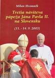 Tretia návšteva pápeža Jána Pavla II. na Slovensku