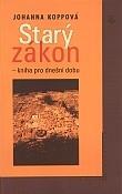 Starý zákon - kniha pro dnešní dobu - Cesty k dějepisným knihám Izraele