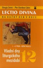 Lectio Divina (12) - Všední dny liturgického mezidobí (1. - 8. týden -  roční cyklus 2)