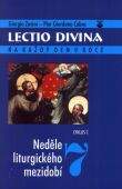 Lectio Divina (07) - Neděle liturgického mezidobí - cyklus C