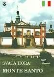 Svatá Hora - Monte Santo