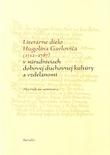 Literárne dielo Hugolína Gavloviča (1712 - 1787)