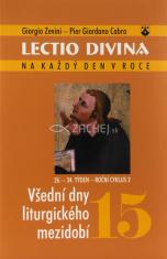 Lectio Divina (15) - Všední dny liturgického mezidobí (26.-34. týden - roční cyklus 2)