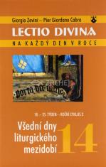 Lectio Divina (14) - Všední dny liturgického mezidobí (18.-25. týden - roční cyklus 2)