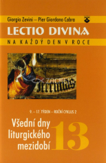 Lectio divina (13) - Všední dny liturgického mezidobí (9.-17. týden - roční cyklus 2)