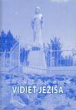 Chceli by sme vidieť Ježiša - Štrnáste medzinárodné modlitbové stretnutie mladých v Medžugorí 31.7.-6.8.2004