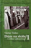 Dům na skále I. - Církev zkoušená 1945 - začátek 1950