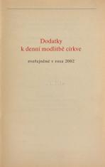 Dodatky k denní modlitbě církve - zveřejněné v roce 2002