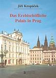 Das Erzbischöfliche Palais in Prag