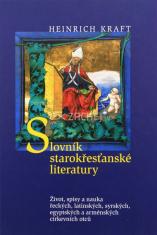 Slovník starokřesťanské literatury - Život, spisy a nauka řeckých, latinských, syrských, egyptských a arménských církevních otců