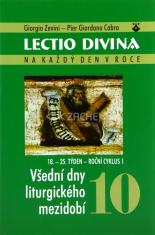 Lectio divina (10) - Všední dny liturgického mezidobí (18. - 25. Týden - roční cyklus 1)