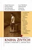 Kniha živých - Hovory s pamětníky 2. světové války