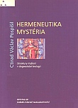 Hermeneutika mystéria - Struktury myšlení v dogmatické teologii