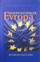 Evropa - Její základy dnes a zítra