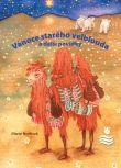 Vánoce starého velblouda a další povídky