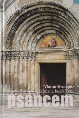 Psancem - Vlastní životopis tepelského opata Heřmana Josefa Tyla